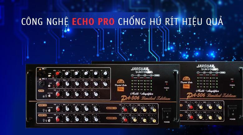 Amply Jarguar 506 Limited Edition | Tích hợp công nghệ Echo Pro chống hú rít hiệu quả