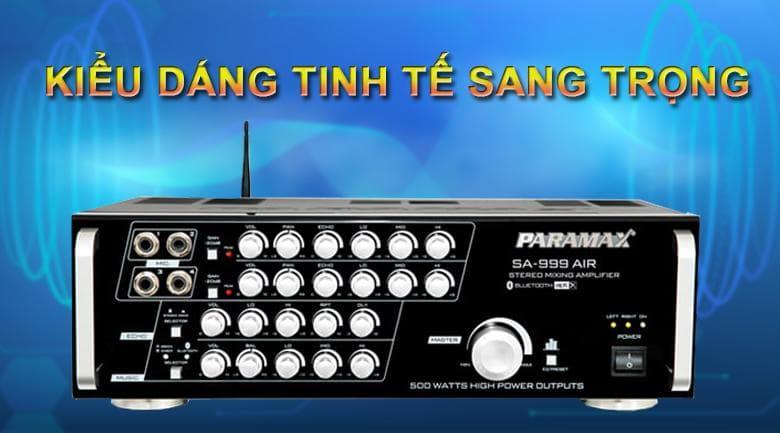 Amply Paramax SA-999 Air new Thiết kế tinh tế, thể hiện đẳng cấp của người sử dụng