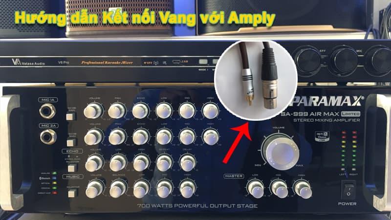 Cách kết nối Vang với Amply Karaoke