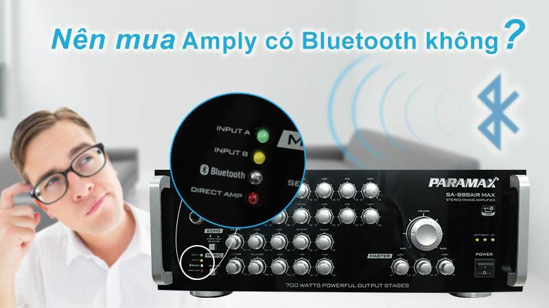 Có nên mua amply có bluetooth không?