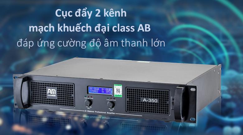 Cục đẩy AM A350 | Cục đẩy 2 kênh mạch khuếch đại Class AB