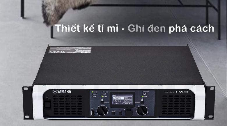 Cục đẩy Yamaha PX5 | Thiết kế tỉ mỉ - ghi đen phá cách