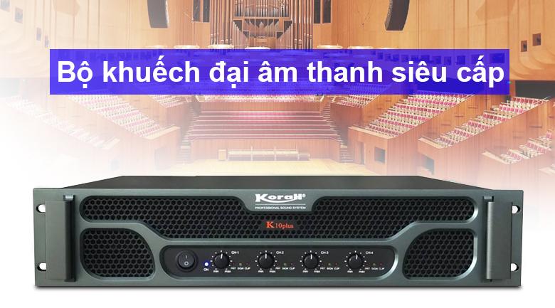 Cục đẩy Korah K10 Plus | Khuếch đại âm thanh