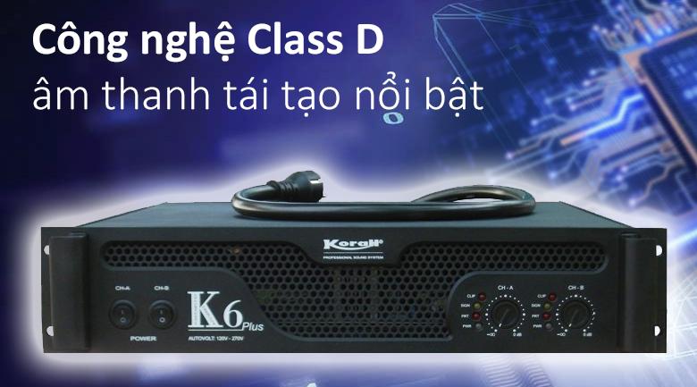 Cục đẩy công suất Korah K6 | Công nghệ hiện đại