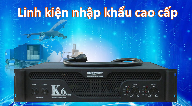 Cục đẩy công suất Korah K6 | Linh kiện cao cấp