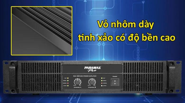 Cục đẩy Paramax MA 120   Vỏ nhôm dày tinh xảo có độ bền cao