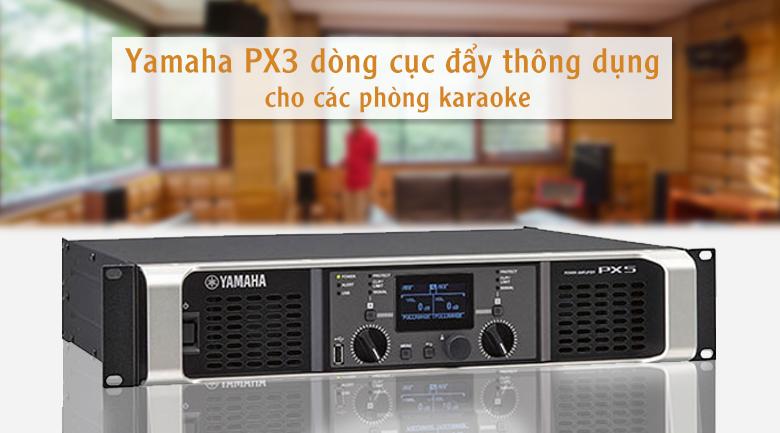 Cục đẩy Yamaha PX3 | Dòng cục đẩy thông dụng cho các phòng karaoke