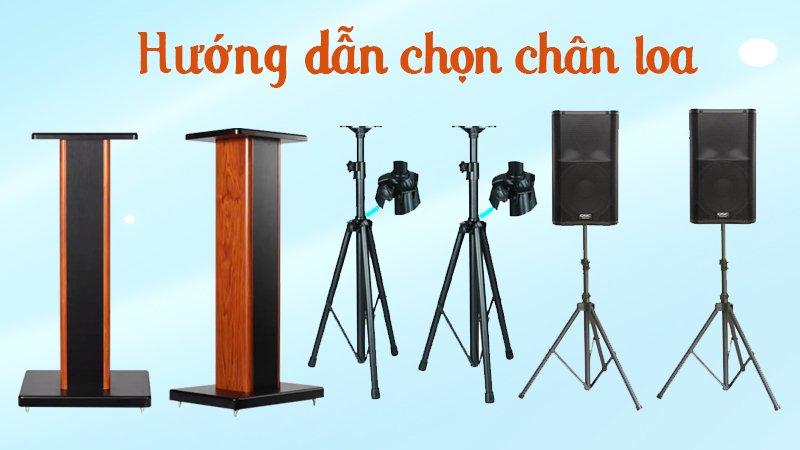 Hướng dẫn cách chọn chân loa karaoke phù hợp với bộ dàn nhất