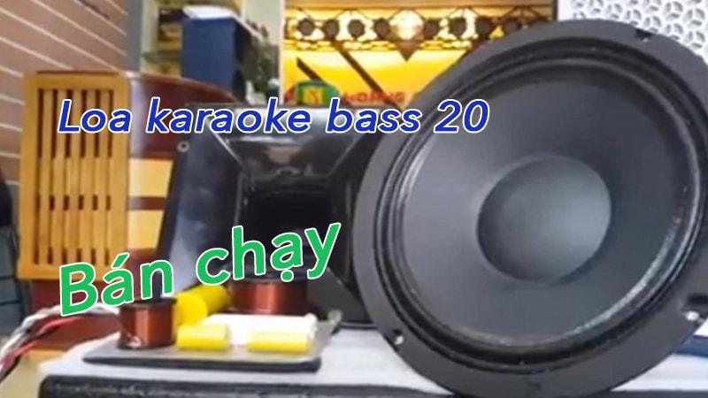 Top 5 loa karaoke bass 20 bán chạy nhất