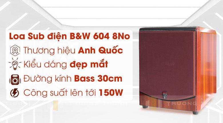 Loa Sub B&W 604 8No (sub điện bass 30cm)