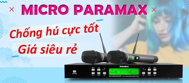 Micro Paramax chống hú cực tốt
