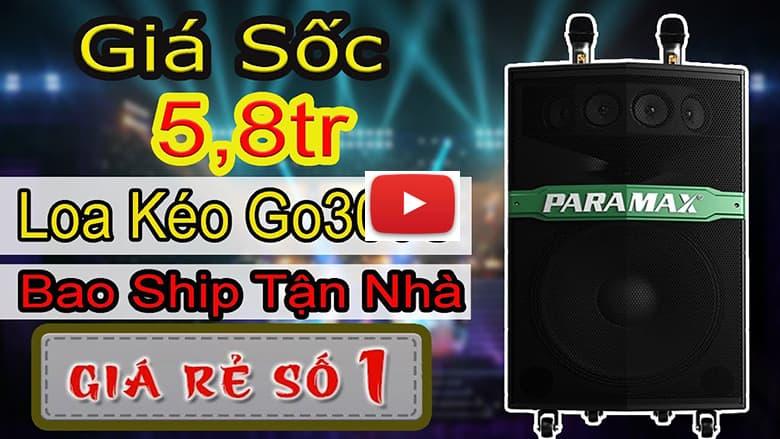 Video giới thiệu loa Paramax Go 300s