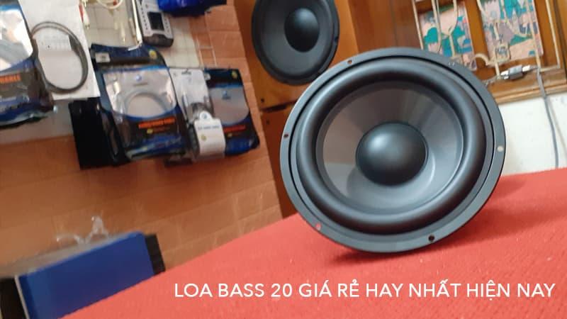 Tổng hợp loa bass 20 giá rẻ hay nhất hiện nay