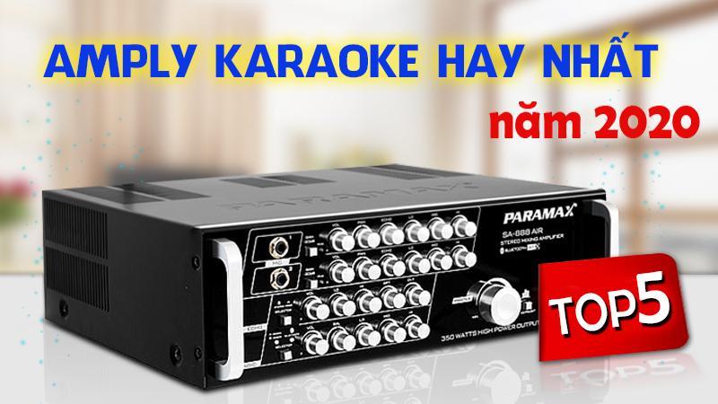 Top 5 amply karaoke hay nhất năm 2020