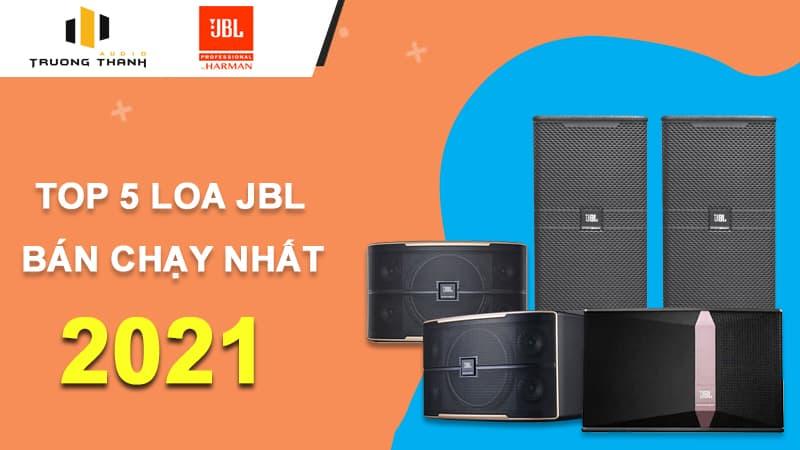 Top 5 loa JBL bán chạy nhất tại Trường Thành Audio
