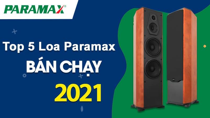 Top 5 loa Paramax bán chạy nhất tại Trường Thành Audio