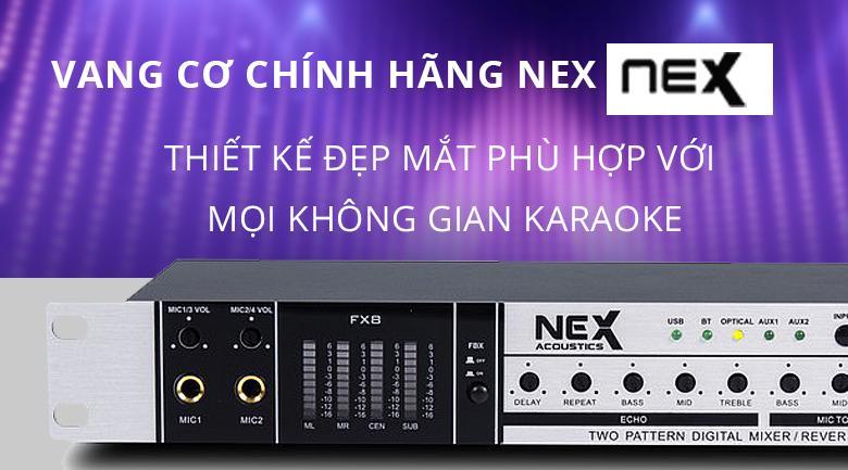 Vang cơ Nex FX8 | Thiết kế đẹp phù hợp với mọi không gian karaoke