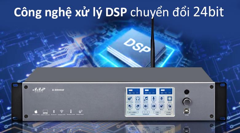 Vang số AAP K9900 II | Công nghệ DSP chuyển đổi 24 bit