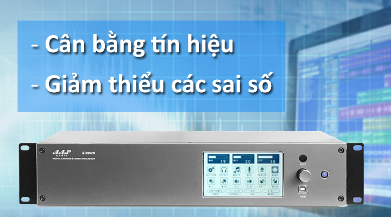 Vang số AAP K9900 II | Cân bằng tín hiệu - Giảm sai số