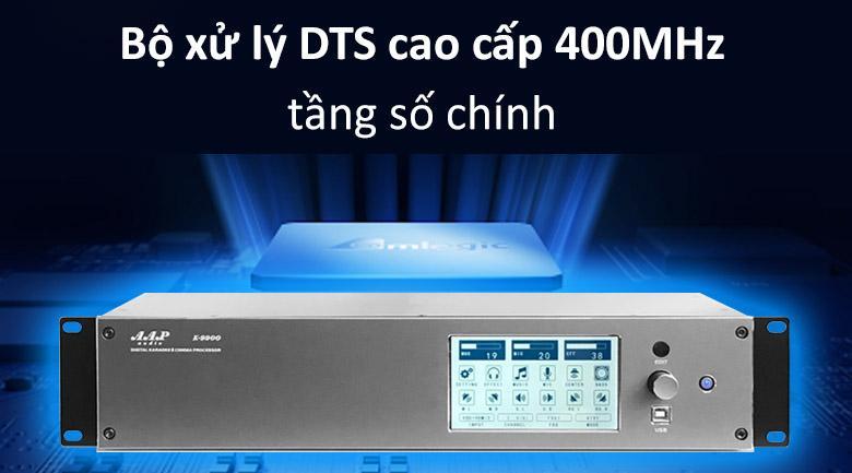 Vang số AAP K9900 | Bộ xử lý DTS cao cấp